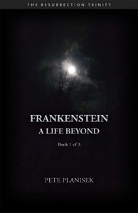 Frankensten A Life Beyond Cover